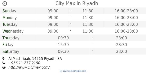 🕗 City Max Riyadh opening times, Al Mashriqah, tel  +966 11