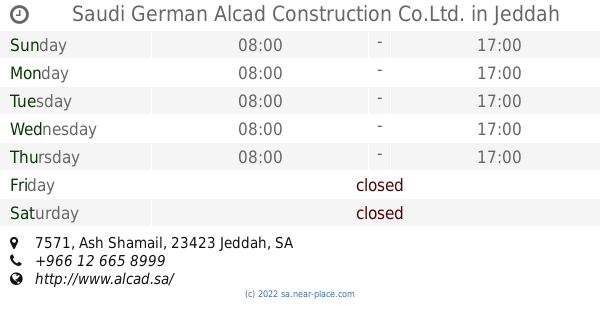 🕗 Saudi German Alcad Construction Co Ltd  Jeddah opening times