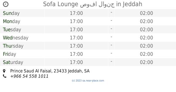 Sofa Lounge صوفا لاونج Opening Times Prince Saud Al Faisal