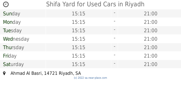 🕗 Shifa Yard for Used Cars Riyadh opening times, Ahmad Al