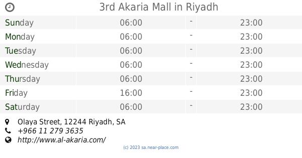 3rd Akaria Mall Riyadh Opening Times Olaya Street Tel 966 11 279 3635